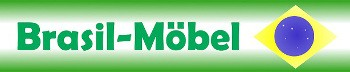 Brasilmöbel Massivholzmöbel B.R.A.S.I.L. GmbH & Co. Import KG